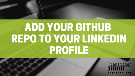 Add GitHub repo to LinkedIn profile