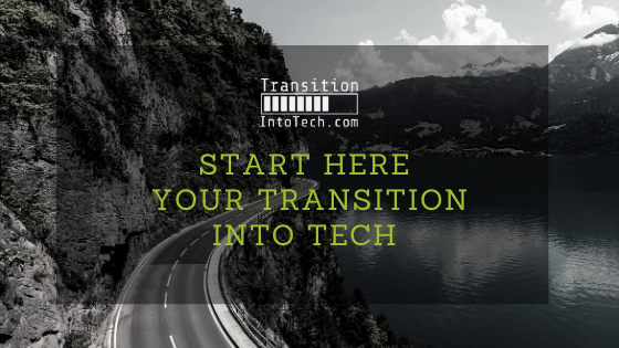 Start your transition into tech
