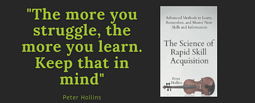 The science of rapid skill acquisition (Peter Hollins) 3